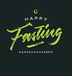 happy fasting ramadhan roughen brush lettering vector image