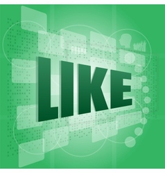 Like word on digital screen - social concept vector image vector image