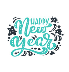 happy new year green vintage calligraphy lettering vector image