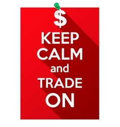 Keep Calm and play trade on vector image