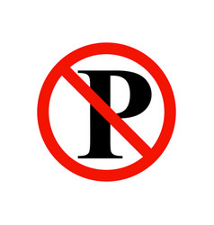 no parking prohibiting sign vector image