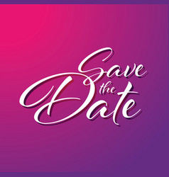 save date sign lettering vector image