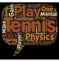Tennis s Psychology and Fitness text background vector