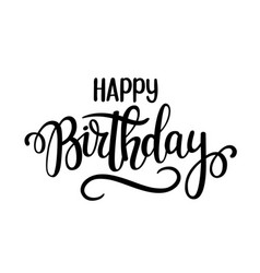 happy birthday lettering design posters vector image vector image