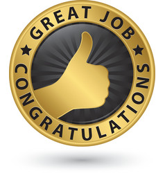 Great job congratulations golden label with thumb vector image vector image