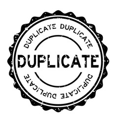 Grunge black duplicate word round rubber seal vector