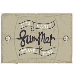 Summer it is magic travel time vintage banner vector