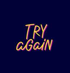 Try again blue calligraphy quote lettering vector