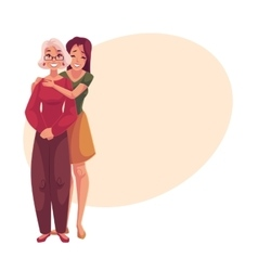 Young beautiful granddaughter hugging grandmother vector image