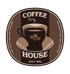 Coffee House sticker label design with cup vector image vector image