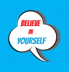 Believe in yourself motivational and vector