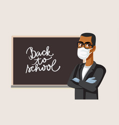 Male teacher wearing mask and gloves for school vector