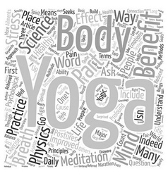 Benefit of Yoga Part I text background wordcloud vector image
