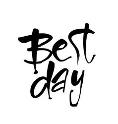 Best day vector