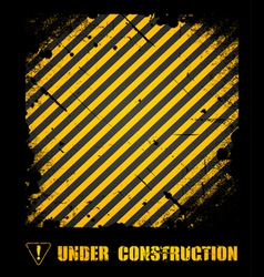 Grunge under construction texture background vector image