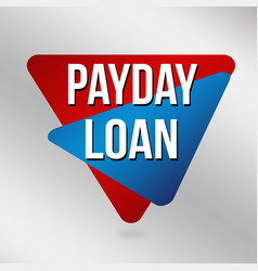 payday loan sign or label for business promotion vector image
