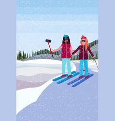 Women couple skiers taking selfie winter snowy vector