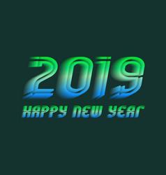 2019 happy new year congratulation design vector image