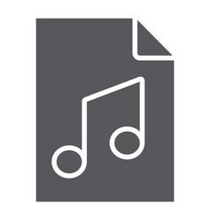 Music file glyph icon music and sound audio file vector
