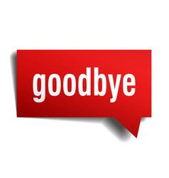 Goodbye red 3d speech bubble vector