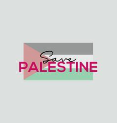 Save palestine slogan background poster vector