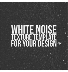 White noise texture template vector
