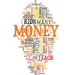 teach your kids how to look after money text vector image