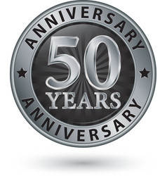 50 years anniversary silver label vector