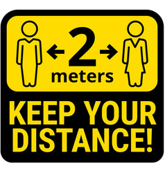 keep safe social distance sign vector image