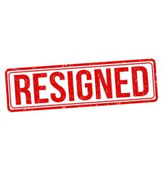 resigned grunge rubber stamp vector image