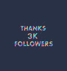 Thanks followers 3000 followers celebration vector