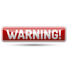 Warning - glossy banner with shadow vector
