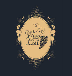 wine list with grape and calligraphic inscription vector image