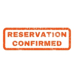 Reservation confirmed rubber stamp vector