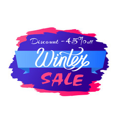 discount - 45 winter sale promo label design text vector image
