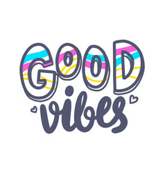 Good vibes banner with typography heart vector