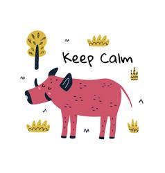 Keep calm print with a cute boar funny card vector
