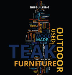 teak outdoor furniture is not a new idea text vector image