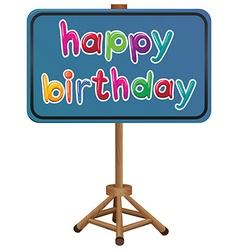 A happy birthday signboard vector image
