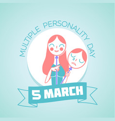 5 march multiple personality day vector