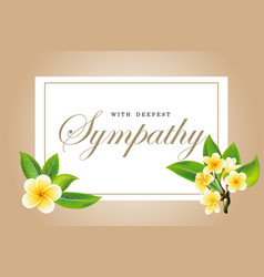 Condolences sympathy card floral frangipani or vector