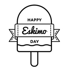 happy eskimo day greeting emblem vector image vector image