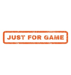 Just For Game Rubber Stamp vector image vector image