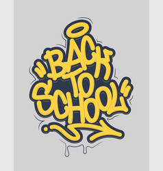 Back to school tag graffiti style label lettering vector