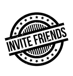 invite friends rubber stamp vector image