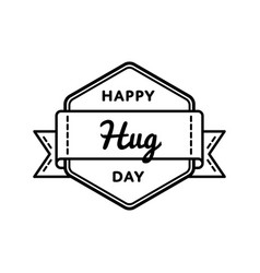 happy hug day greeting emblem vector image vector image