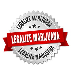 Legalize marijuana 3d silver badge with red ribbon vector