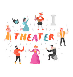 Theater actor characters flat people theatrical vector