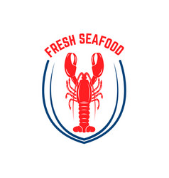 Fresh seafood emblem template with lobster design vector