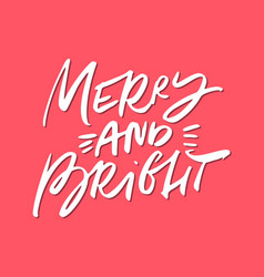 merry and bright christmas lettering vector image